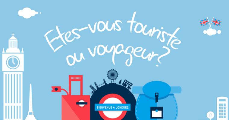 Touriste ou Voyageur ?