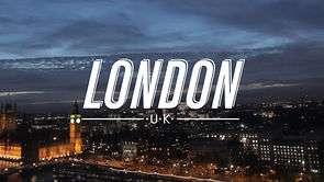 LONDON, une autre chouette vidéo !